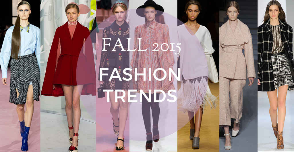 Fall 2015 Fashion Trends