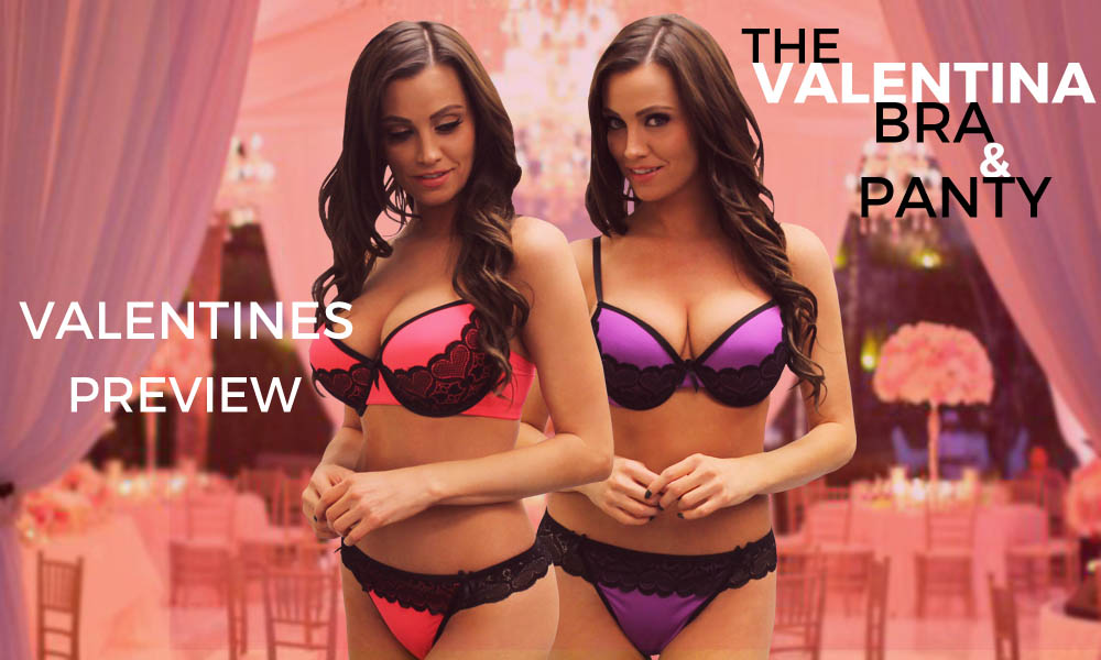 Valentine's Preview: The Valentina Bra & Panty